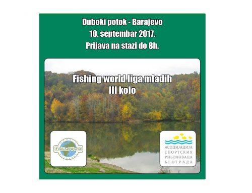 Treće kolo Fishing world lige mladih – 10. septembar 2017 – Duboki potok Barajevo