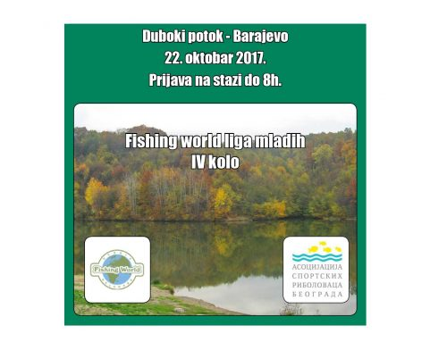 Četvrto kolo Fishing world lige mladih – 22. oktobar 2017 – Duboki potok Barajevo